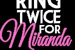 RING_TWICE_MIRANDA_Text_Trim_long-1