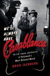 We'll Always Have Casablanca_978-0-393-24312-3