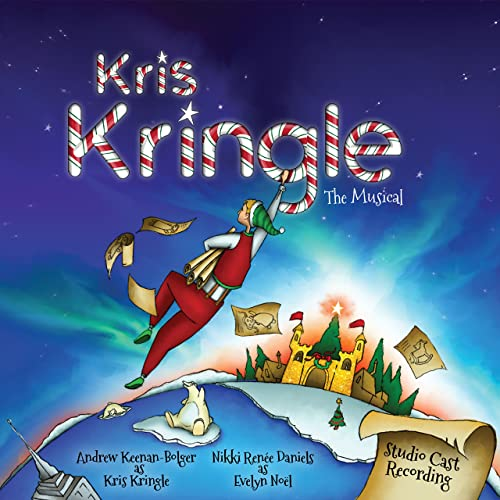Album cover for Kris Kringle the Musical