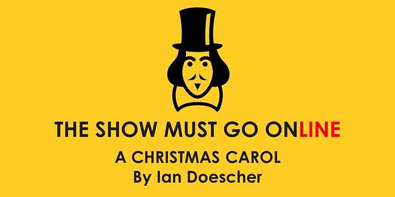 The Show Must Go Online A Christmas Carol logo
